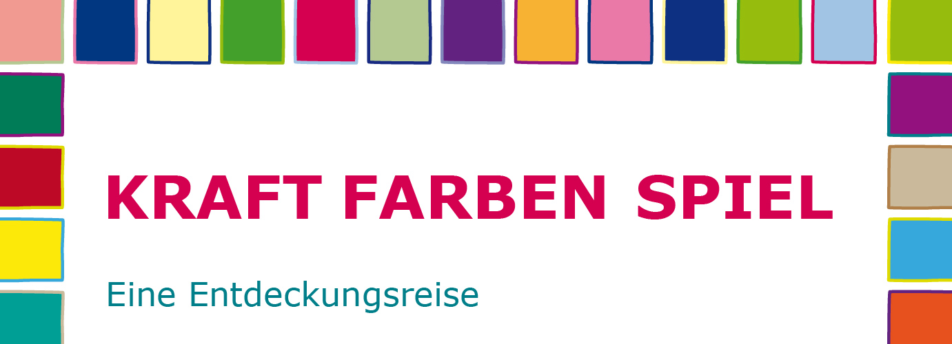 KRAFT · FARBEN · SPIEL\